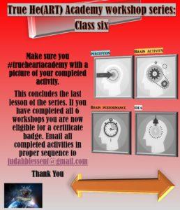 True He(ART) Academy Workshop Series #6